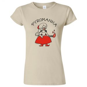 tričko dámské s potiskem Manka Pyromanka